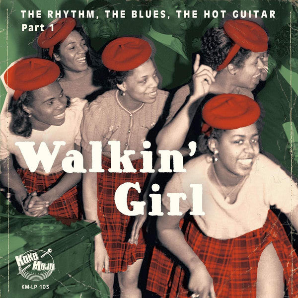 Walkin' Girl - The Rhythm, The Blues, The Hot Guitar Vol. 1|Various Artists