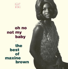 Brown, Maxine|Oh No Not My Baby