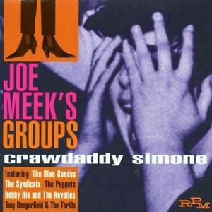 Crawdaddy Simone - Joe Meek's Groups|Various Artists
