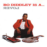 Diddley, Bo|Is A Lover