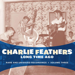 Feathers, Charlie|Long Time Ago