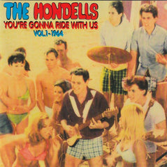 Hondells|You re Gonna Ride With Us