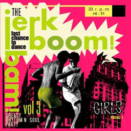 Jerk Boom Bam : Greasy Rhythm & Soul Party pt. 3 |Various Artists