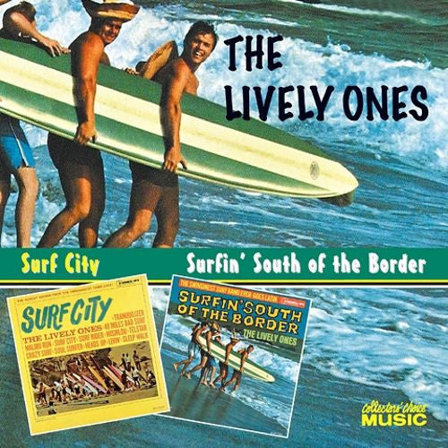 Lively Ones|Surf City + Surfin' South Of The Border