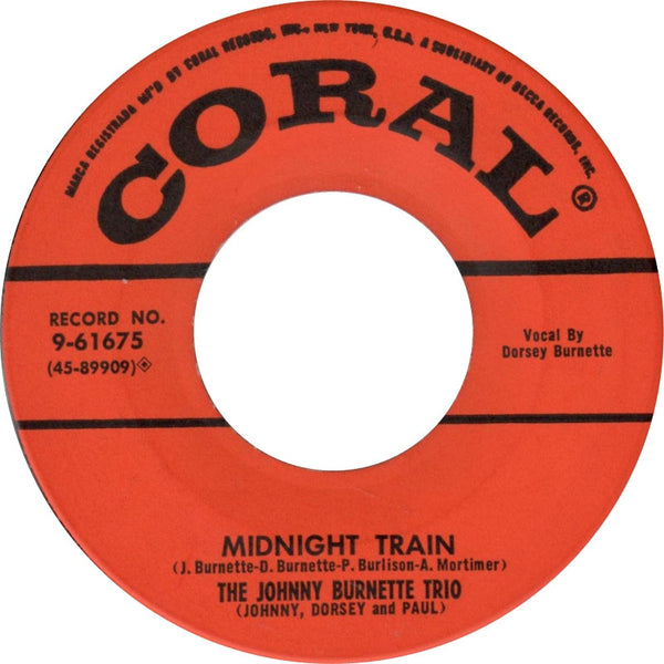 Burnette, Johnny Trio|Midnight Train