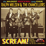 Nielsen, Ralph  & The Chancellors|Scream