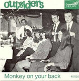 Outsiders|Monkey On Your Back