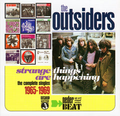 Outsiders|Strange Things Are Happening: The Complete Singles 1965-69
