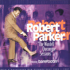 Parker, Robert |The Wardell Quezerque Sessions
