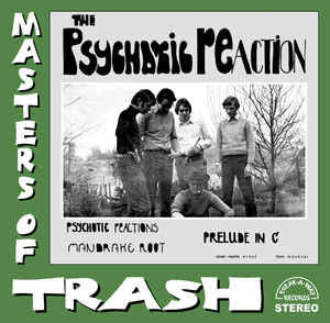Psychotic Reaction|Masters Of Trash