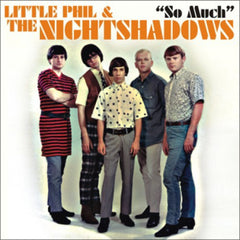 Little Phil And The Night Shadows|So Much