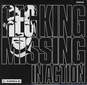 King, Reg|Missing In Action