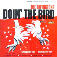Rivingtons|Doin' The Bird