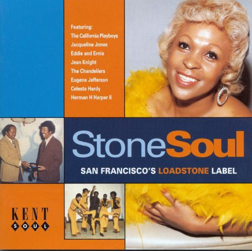 Stone Soul - San Francisco s Loadstone|Various Artists