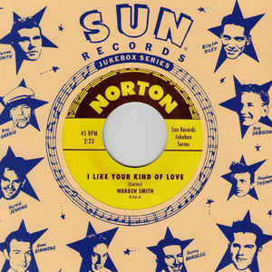 Sun Records Jukebox Series - Various Artists|WARREN SMITH I Like Your Kind Of Love/ MACK VICKERY Fool Proof