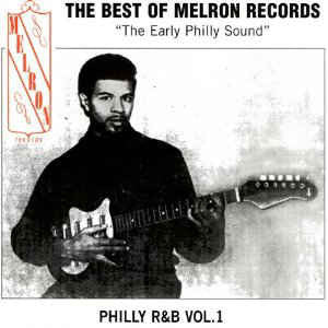 The Best Of Melron - Philly R&B|Various Artists