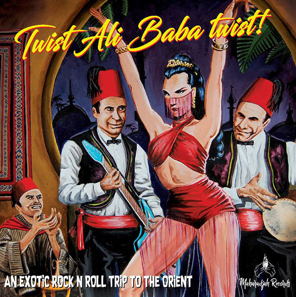 Twist Ali Baba Twist - An Exotic Rock and Roll Trip To The Orient  |Various Artists