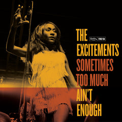 Excitements|Sometimes Too Much Ain t Enough CD