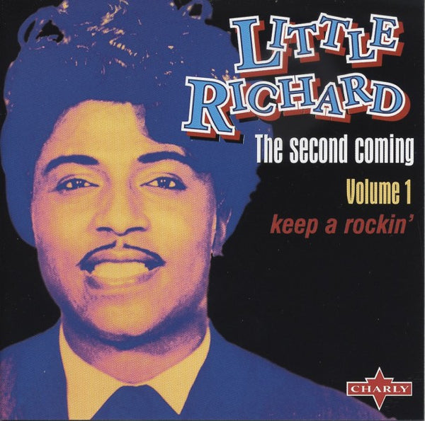 Little Richard|The Second Coming Vol. 1 - Keep A Rockin'