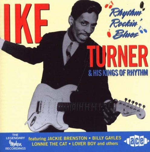 Turner, Ike|Rhythm Rockin' Blues*