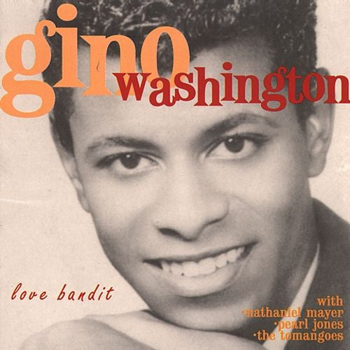 Washington, Gino|Love Bandit