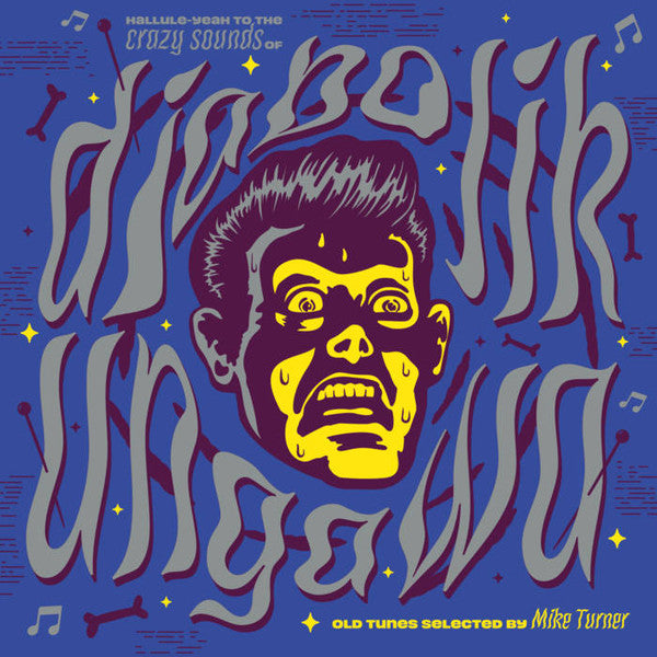Diabolik Ungawa - The Hallule-Yeah to the Crazy Sounds of....|Various Artists