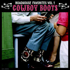 Cowboy Boots - Roadhouse Favorites Vol. 1|Various Artists