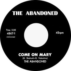 Abandoned - Come On Mary