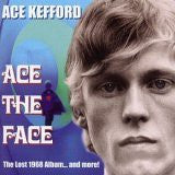 Kefford, Ace - Ace The Face