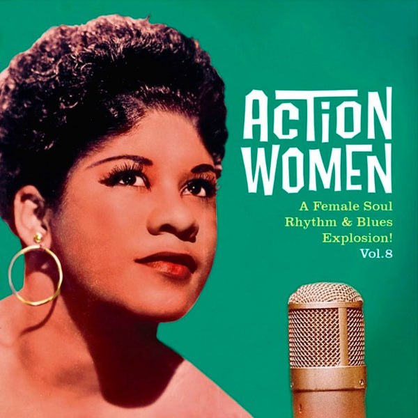 Action Women Vol. 8 - A Female Soul Rhythm & Blues Explosion EP |Various Artists