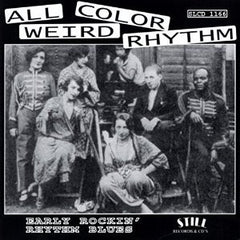 All Color Weird - Early Rockin Rhythm Blues - Various Artists