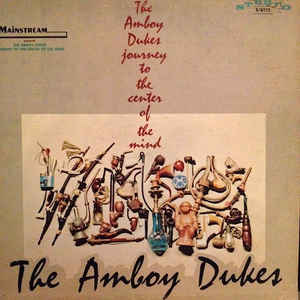Amboy Dukes |Journey To The Center Of The Mind