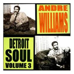 Williams, Andre|Detroit Soul Vol. 3