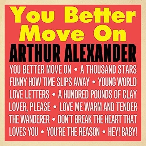 Alexander, Arthur|You Better Move On