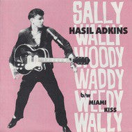 Adkins, Hasil - Sally Wally Woody Waddy Weedy Wally