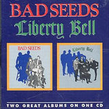Bad Seeds - Bad Seeds + Liberty Bell