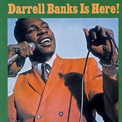 Banks, Darrell - Is Here!