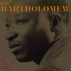 Bartholomew, Dave - In The Alley