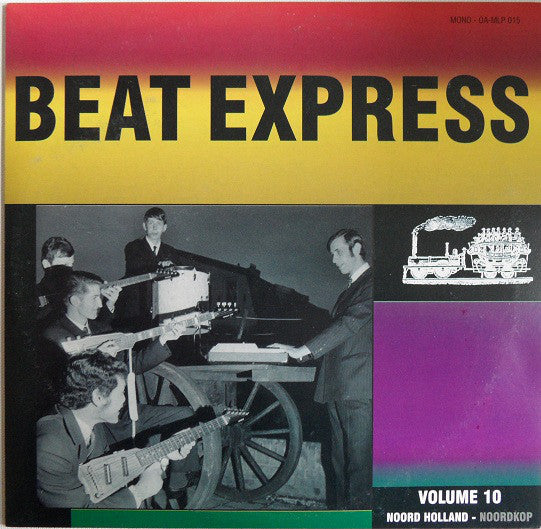 Beat Express Volume 10 - Noord Holland - Noordkop|Various Artists
