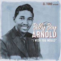 ARNOLD, BILLY BOY|I WISH YOU WOULD+3*