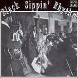 Black Sippin Rhythm  - Various Artists
