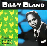 Bland, Billy|Blues, Chickens, Friends and Relations
