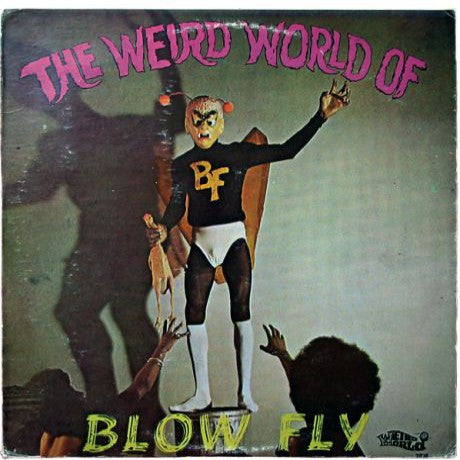 Blowfly - The Weird World