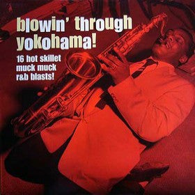 Blowin´ through Yokohama  - Various Artists