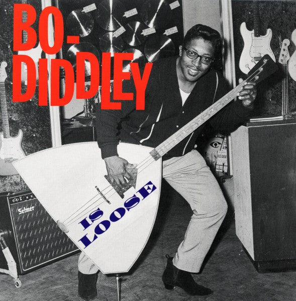 Diddley, Bo|Is Loose