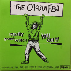 The Chosen Few ‎– Really Gonna Punch You Out!!! Legenday Raw Bad-ass Rock and Roll from Autralia 1978 2LP