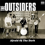 Outsiders |Afraid Of The Dark (180g)