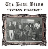 BEAU BIENS | TIMES PASSED/A MAN WHO'S LOST