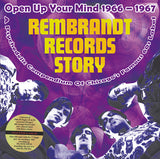 Rembrandt Records Story (Open Up Your Mind 1966 - 1967) + Bonus 7"