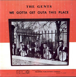 The Best / The Gents ‎– Best Of The Best / We Gotta Get Outa This Place|Various Artists
